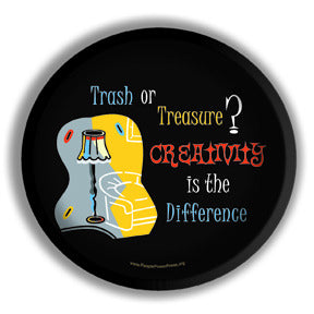Trash or Treasure - Creativity is The Difference