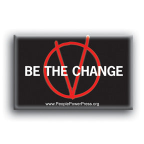 Be The Change - V For Vendetta