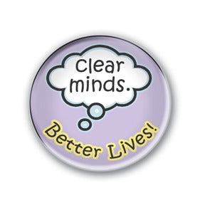 Clear Minds. Better Lives!