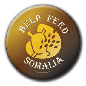 Help Feed Somalia - Fundraising Buttons