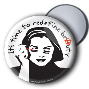 It's Time To Redefine Beauty - Mirror/Magnet/Button