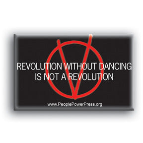 Revolution Without Dancing Is Not A Revolution - V For Vendetta