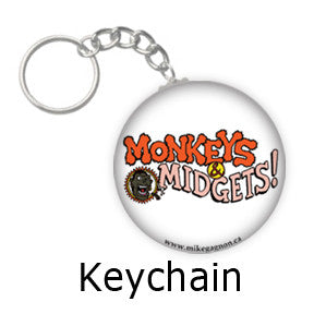 """Monkeys & Midgets"" Logo key chains by Mike Gagnon on People Power Press"