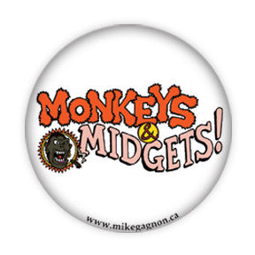 """Monkeys & Midgets"" Logo buttons by Mike Gagnon on People Power Press"