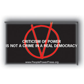 Criticism Of Power is Not A Crime In A Real Democracy - V For Vendetta