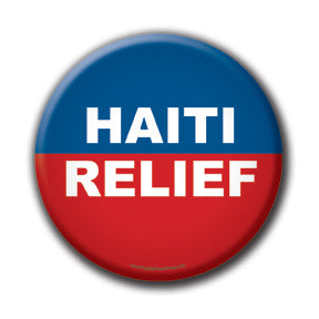 Haiti Relief - Fundraising Buttons