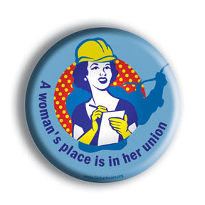 Union Campaign Artwork: A women's place is in her Union