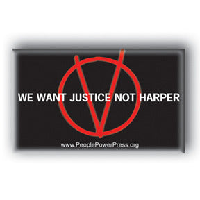 We Want Justice, Not Harper - V For Vendetta