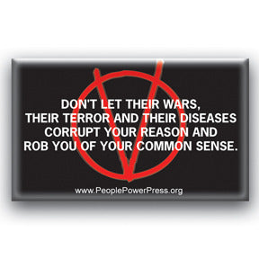 Don't Let Their Wars And Terror Corrupt Your Reason - V For Vendetta