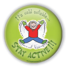 It's Cold Outside. Stay Active! - Snow Angel
