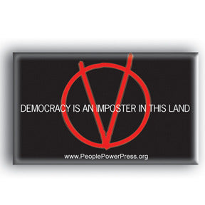 Democracy Is An Imposter In This Land - V For Vendetta
