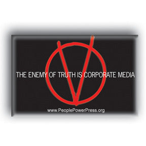 The Enemy Of Truth Is Corporate Media - V For Vendetta