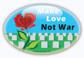 Make Love Not War Button/Magnet - Oval