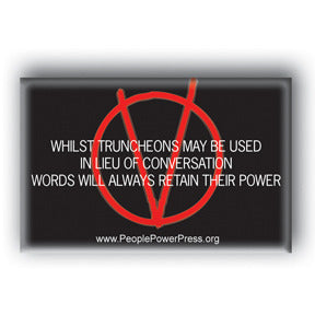 Words Will Always Retain Their Power - V For Vendetta