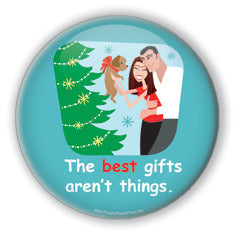 The Best Gifts Aren't Things!
