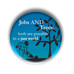 Jobs AND Trees - Both Are Possible In A Just World