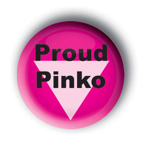 Proud Pinko Button/Magnet