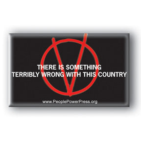 There Is Something Terribly Wrong With This Country - V For Vendetta