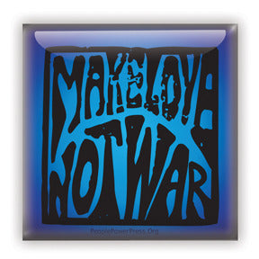 Make Love Not War Button/Magnet - Blue Square