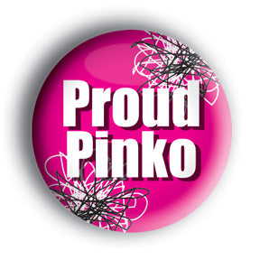 Proud Pinko Button/Magnet with Flowers