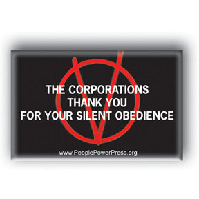 The Corporations Thank You For Your Silent Obedience - V For Vendetta