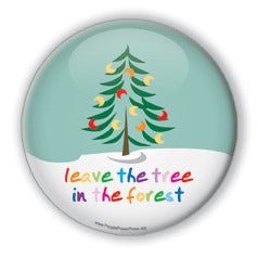 Leave The Tree in The Forest - Christmas 1