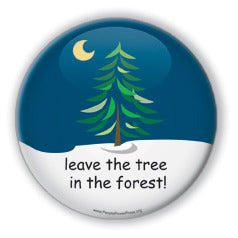 Leave The Tree in The Forest - Christmas 3