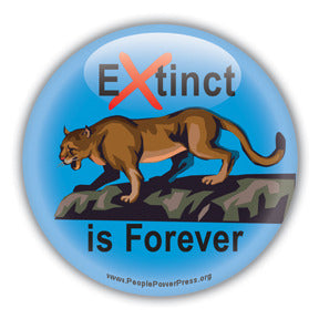 Extinct is Forever - Florida Panther (Mountain Lion) Button/Magnet