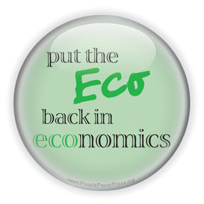 Put The Eco Back In Economics - Green Anti-Corporate Design