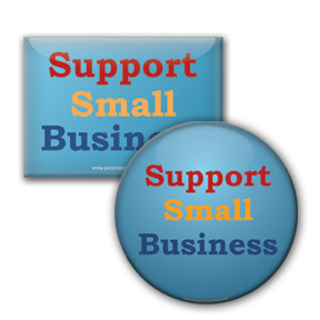 Support Small Business - Anti Corporate Button/Magnet
