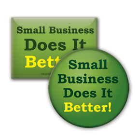 Small Business Does It Better! - Anti Corporate Button/Magnet