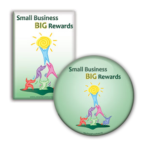 Small Business Big Rewards - Anti Corporate Button/Magnet