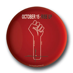 Oct 15th Riseup Occupy Wall Street Button/Magnet