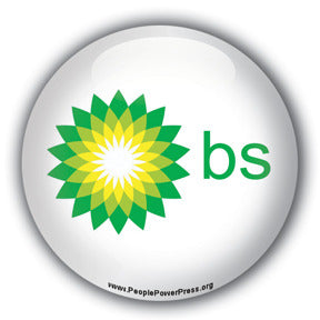 BS (BP Oil Company Spoof) - Oil Industry Button/Magnet