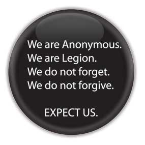 We are Anonymous  We are Legion  We do not Forget  We do not Forgive EXPECT US - Hacktivist Button/Magnet