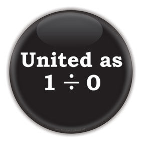 United as 1 divided by zero - Anonymous Button/Magnet