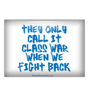 They Only Call It Class War When We Fight Back - Blue Civil Rights Button/Magnet