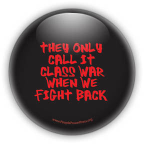 They Only Call It Class War When We Fight Back - Red on Black Civil Rights Button/Magnet