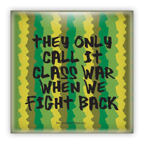 They Only Call It Class War When We Fight Back - Camouflage Civil Rights Button/Magnet