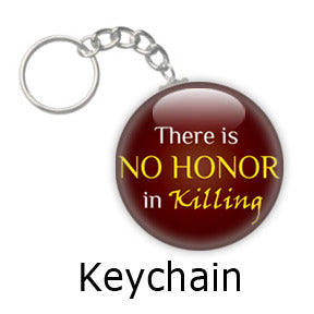 There Is No Honor in Killing