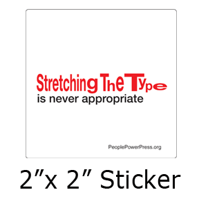 Stretched Type is Inappropriate - Graphic Design