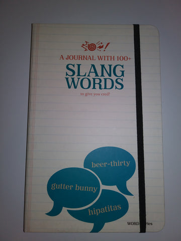 Understand Slang Definitions and 128 lined pages, personal journal made with acid-free paper