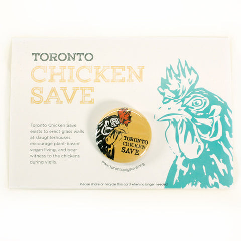 Toronto Animal Save Chicken Buttons by People Power Press