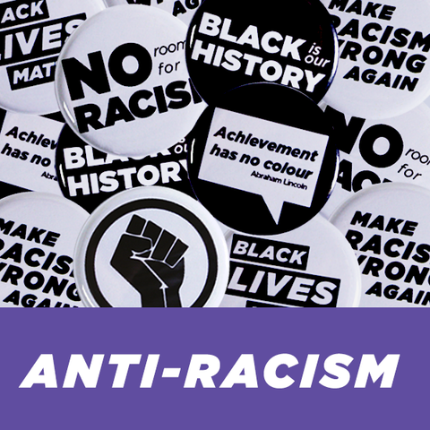 Collection of Campaign sized Anti Racism Buttons and Black Lives Matter Pins