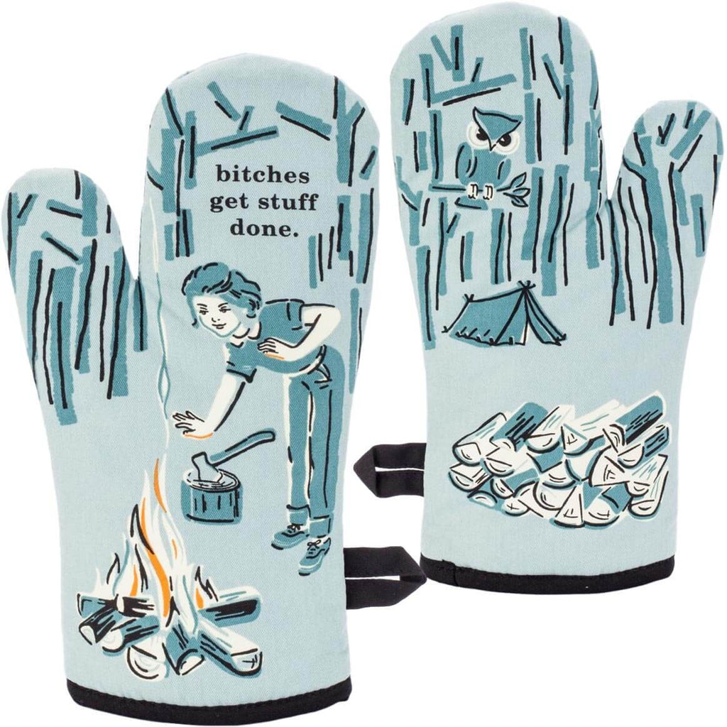 Super insulated oven mitts for all Bitches who get stuff done