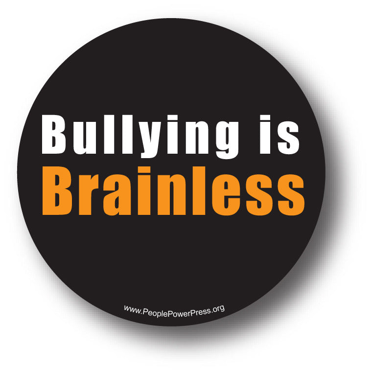Bullying is brainless