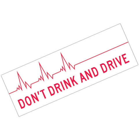 Vinyl Bumper Sticker Don't Drink and Drive