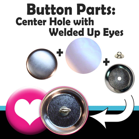 complete sets of center hole button parts with welded up eyes for making crafts and medallions with your button maker