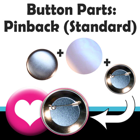 Button Parts - Standard Pinback Buttons. Complete supply pack for your button maker.