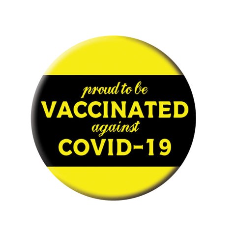 Vaccinated and proud button